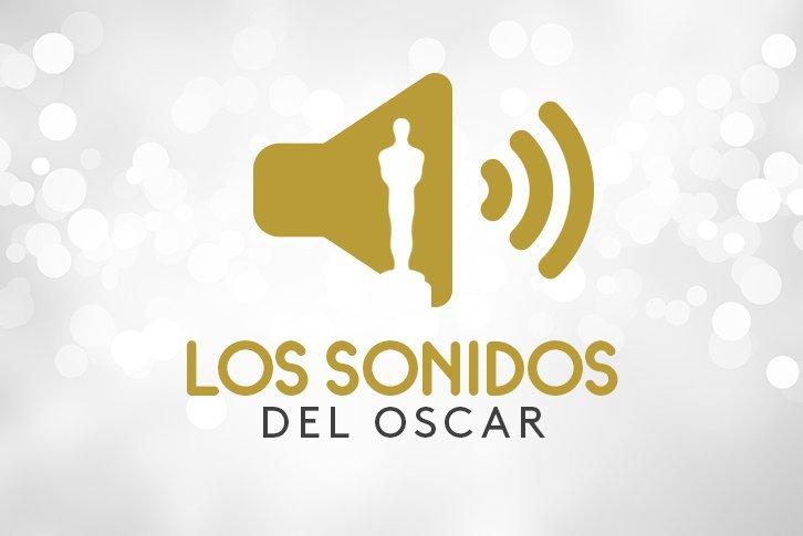 Los sonidos del Oscar
